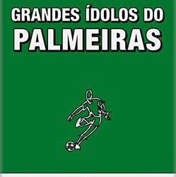 Grandes Ídolos do Palmeiras